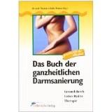 Das Buch der ganzheitlichen Darmsanierung