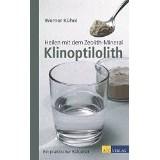 Heilen mit dem Zeolith-Mineral Klinoptilolith NA 2015