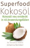 Superfood Kokosöl