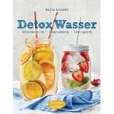 Detox Wasser - zum Kuren, Abnehmen und Wohlfühlen