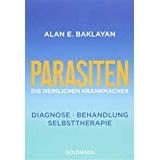 Parasiten - Die heimlichen Krankmacher